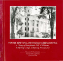 Yonder beautiful and stately college edifice : a history of Pennsylvania Hall (Old Dorm), Gettysburg College,...